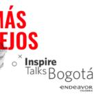 Inspire Talks Bogotá, el evento para ir más lejos