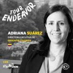 La innovación es pensar en grande. Adriana Suárez, directora ejecutiva de Endeavor Colombia.