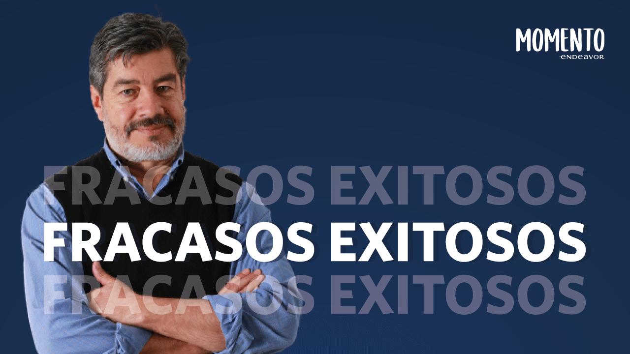 Fracaso exitosos - Daniel Rosas