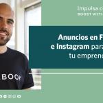 Taller para emprendedores: Anuncios en Facebook e Instagram para tu empresa