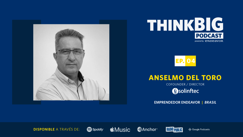 thinkBIG_ANSELMO DEL TORO