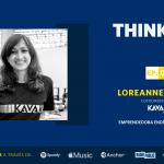 Think Big: Loreanne García, cofundadora de KAVAK