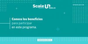 Beneficios ScaleUp Medellín