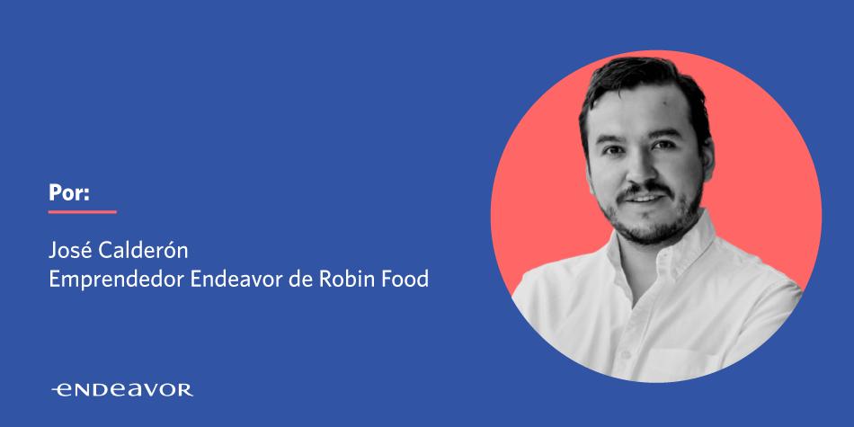 José Calderón, Emprendedor Endeavor de Robin Food